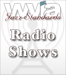 WVIA Jazz Standards: Radio Shows